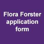 Flora Forster application form (student bursaries)