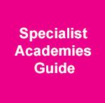 Specialist Academies Guide